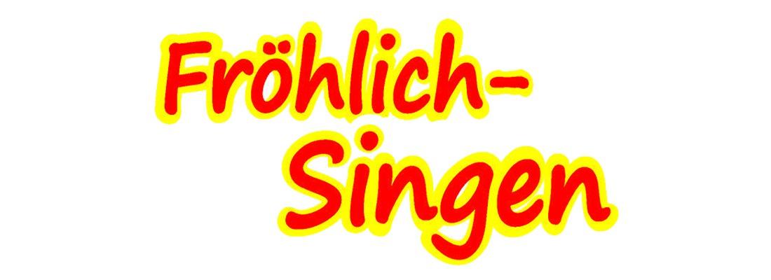 Fröhlich-Singen